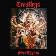 Cro-Mags-bestwishes