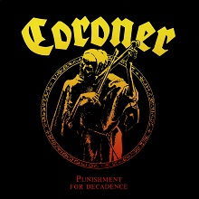coroner-punishmentfordecadence