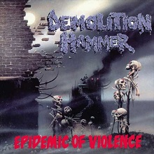 demolitionhammer-epidemicofviolence