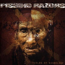 pissingrazors-fieldsofdisbelief
